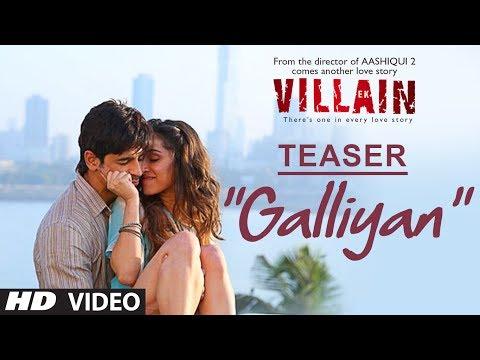 Ek Villain: Galliyan Song Teaser   Sidharth Malhotra, Shraddha Kapoor   Ankit Tiwari