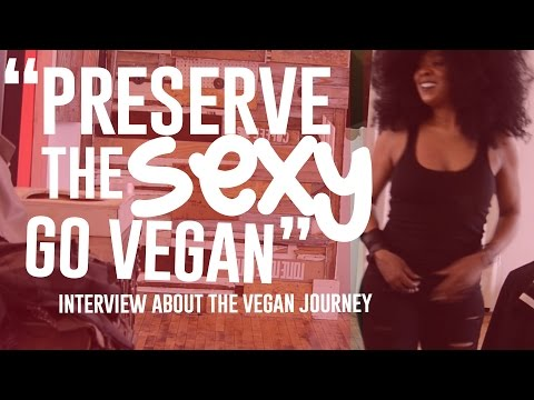 PRESERVE THE SEXY GO VEGAN// INTERVIEW SERIES
