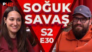GÜLERSEN, KAYBEDERSİN! | Soğuk Savaş S2E30 w/ Eltilerin Savaşı Ekibi