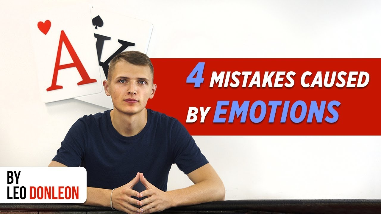 Top-4 mistakes in poker caused by emotions