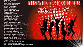 FIESTA DE LOS RECUERDO - AÑO 60 Y 70
