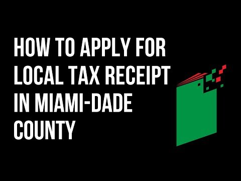 How to Apply for the Local Tax Receipt in Miami-Dade, FLorida