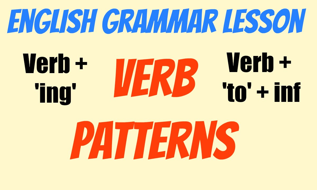 Resultado de imagen para verb patterns gerunds and infinitives