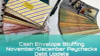 Cash Envelope Stuffing   November/December Paycheck   Budgeting   Debt Update