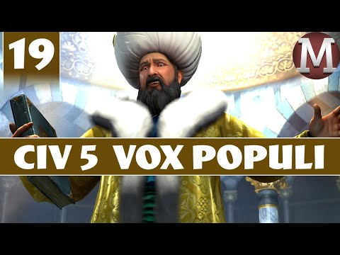 Civilization 5 - Let's Play Vox Populi as Ottoman Empire - Part 19 [Modded Civ 5 Gameplay]
