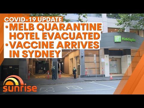 COVID-19 Update: Melbourne quarantine hotel evacuated; vaccine arrives in Australia | 7NEWS
