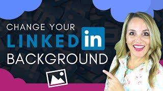 كيفية تغيير الخاص بك ينكدين خلفية الصورة - LinkedIn خلفية الصورة النصائح