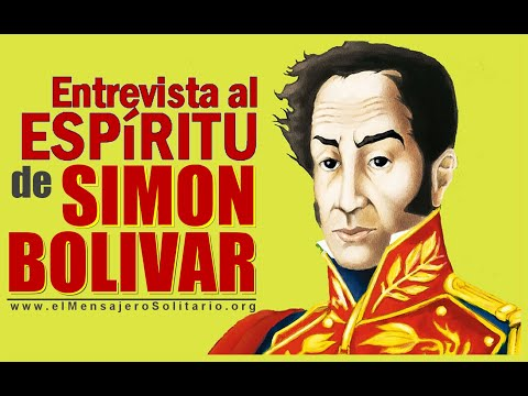 Entrevista al espíritu de Simon Bolivar