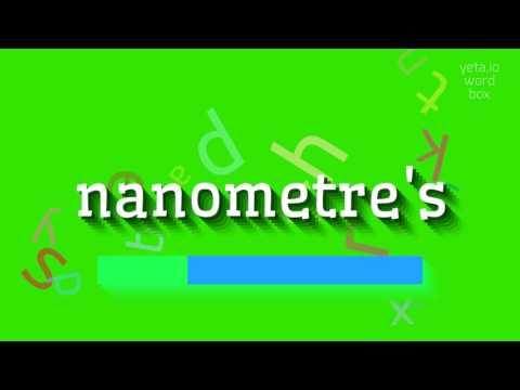 """How to say """"nanometre"""