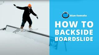 How To Backside Boardslide: Snowboarding Trick Tip | Blue Tomato