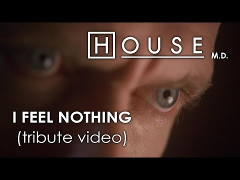 House M.D. - I Feel Nothing (tribute video)