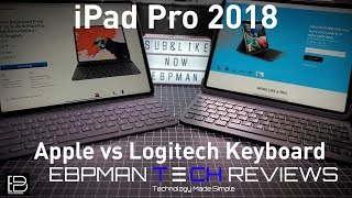Logitech Slim Folios Pro Vs Apple Smart Folio Keyboard Case for the iPad Pro 2018