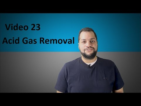 Acid gas removal part1 video 23