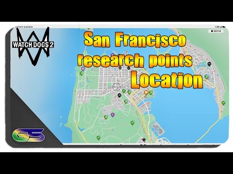 Watch Dogs 2 - All San Francisco Research Point Locations