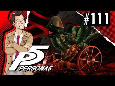 "Persona 5 | ""Swindling Old Folk and Head Honcho of Showbiz"" | Part 111"