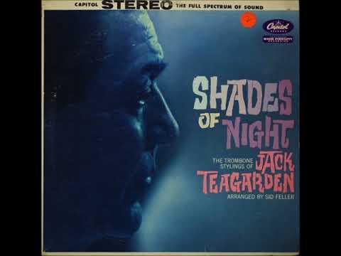 Jack Teagarden  - Shades Of Night ( Full Album )