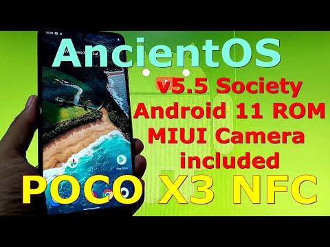 AncientOS 5.5 Society for Poco X3 NFC Android 11 MIUI Camera
