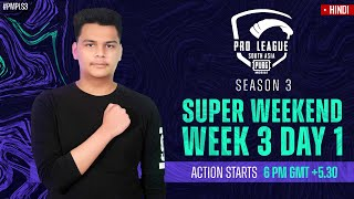 [HINDI] 2021 PMPL South Asia  SW3D1 | S3 | The Final Super Weekend is Here!