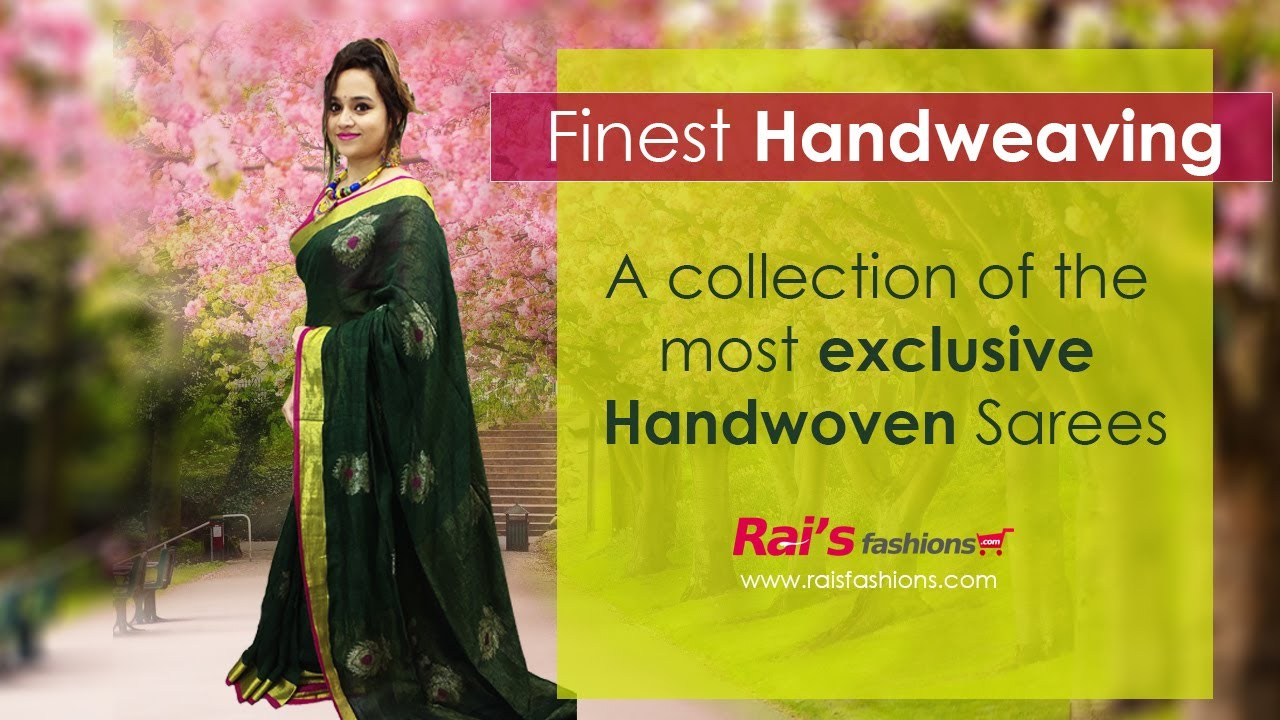 A Collection Of The Most Exclusive Handwoven Sarees (09th July) - 09JHC