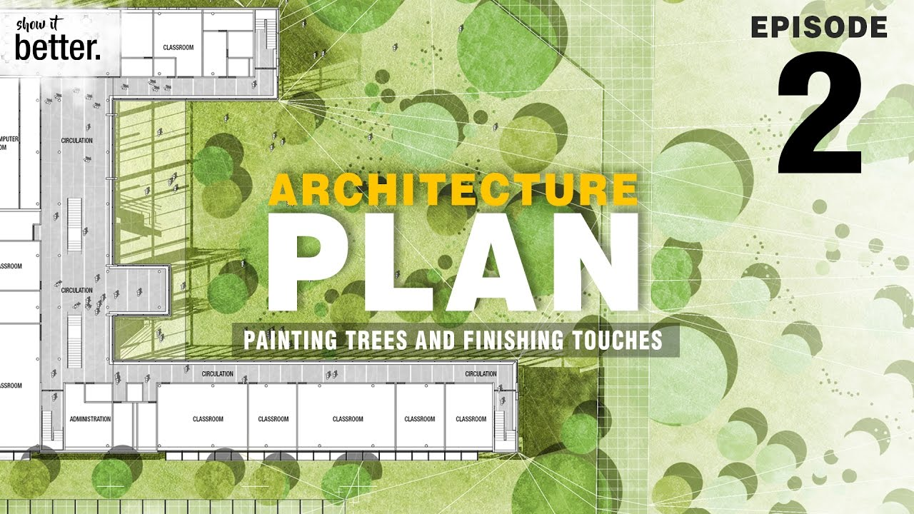 Architecture Plan In Photoshop Ep 2 Painting Trees And Finishing Touches