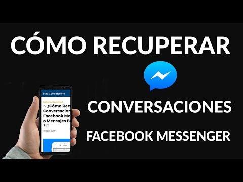 ¿Cómo Recuperar Conversaciones de Facebook Messenger o Mensajes Borrados?