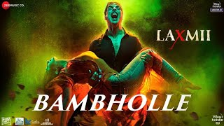 Bam Bhole - Laxmmi Bomb - 320Kbps How To Song Download Bam Bhole Free Download Song