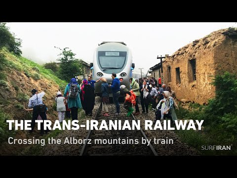 The Trans-Iranian Railway – Crossing the Alborz mountains by train