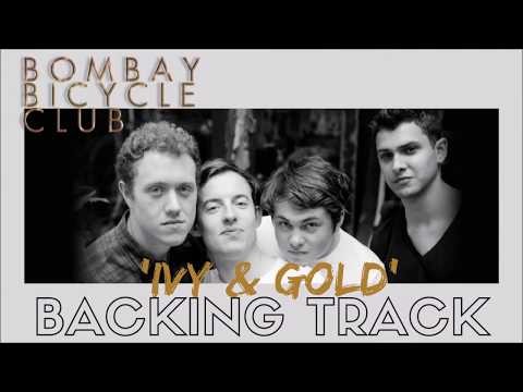 Bombay Bicycle Club - 'Ivy & Gold' Backing Track Instrumental Jam Along