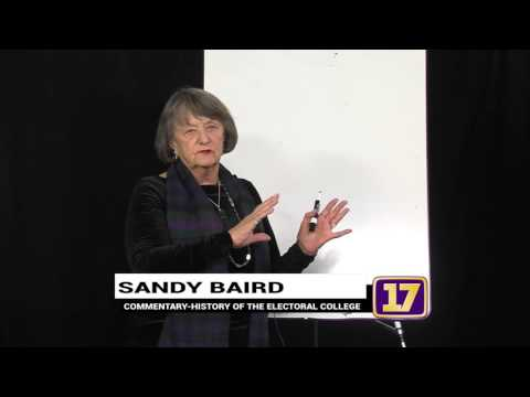 Sandy Baird on the History of the Electoral College 11 14 2016