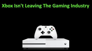 Gamers Freak Out And Think The Xbox Brand Is In Trouble & Turning Into Games As A Service
