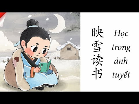 [Thành ngữ tiếng Trung] Học trong ánh tuyết - 映雪读书