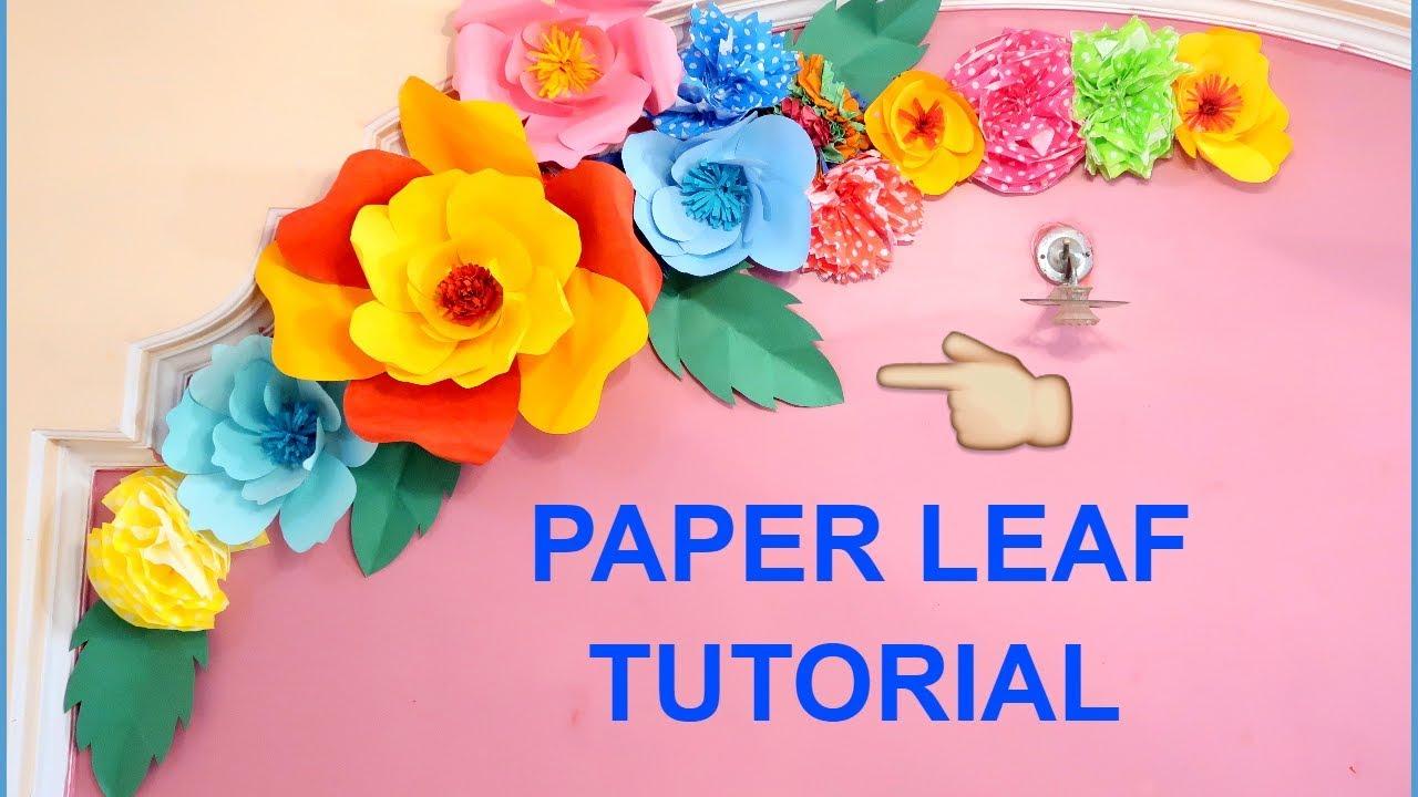 Diy Leaf Diy Giant Paper Flower Birthday Decoration Ideas Wall