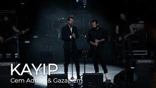 Cem Adrian & Gazapizm - Kayıp (Live)
