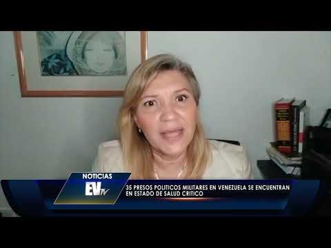 De los Militares Presos Políticos en Venezuela, al menos 35 presentan patologías crónicas.
