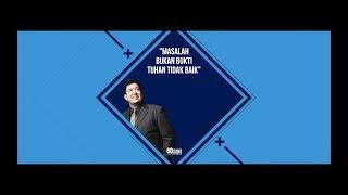 Video MASALAH BUKAN BUKTI TUHAN TIDAK BAIK. download MP3, 3GP, MP4, WEBM, AVI, FLV Juli 2018
