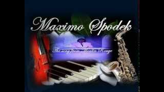 MAXIMO SPODEK, THE SONG FROM MOULIN ROUGE, WHERE IS YOUR HEART
