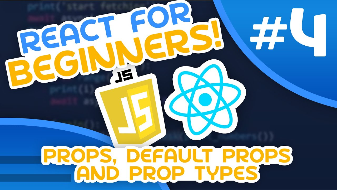 React for Beginners #4 - Props, Default Props and Prop Types