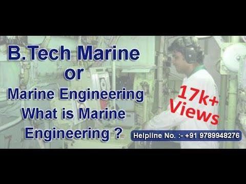 B.Tech Marine (Hindi Version) | BE Marine | What is Marine Engineering ? | Merchant Navy