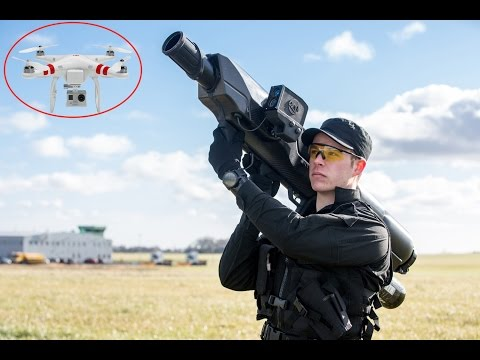 Latest 4 Anti-Drone Guns and Inventions to take Down illegal Drones in 2017