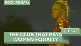 The Football Club That Pays Men and Women Equally