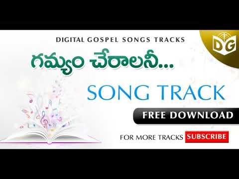 Gamyam cheralani Song Track || Telugu Christian Songs Tracks || Digital Gopsel