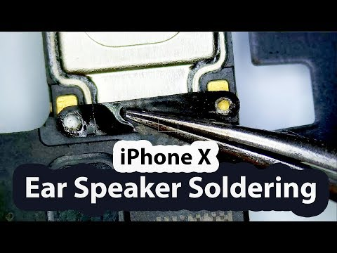 IPhone X Ear Speaker Replacement And Soldering