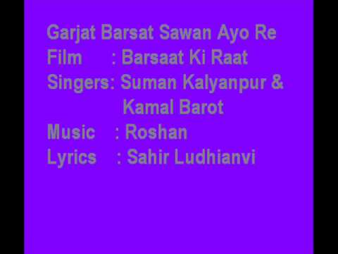 Garjat Barsat Sawan Ayo Re-Barsat Ki Rat-Suman Kalyanpur & Kamal Barot-M-Roshan
