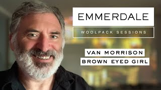 The Woolpack Sessions: Van Morrison - Brown Eyed Girl - Tony Audenshaw (Bob From Emmerdale)