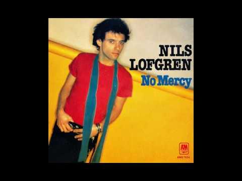 Nils Lofgren - No Mercy - 1979