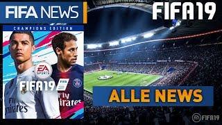 FIFA 19 ● ALLE NEWS von der EA PLAY! NEUHEITEN & GAMEPLAY | FIFANEWS