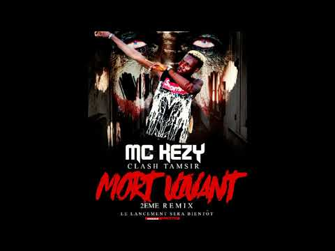 MC KEZY (Mort Vivant 2e remix)_Clash Tamsir_by GHT