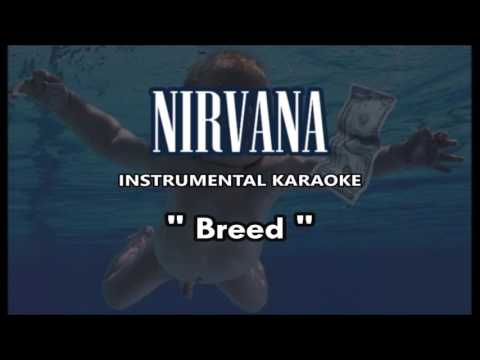 Nirvana - Breed (instrumental karaoke cover)