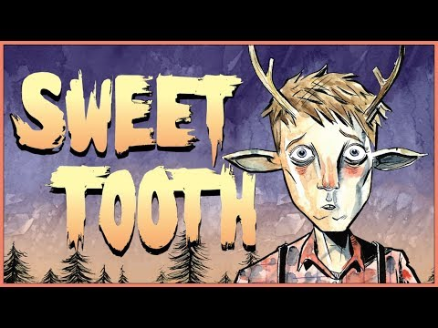SWEET TOOTH - Changing Humanity's Narrative