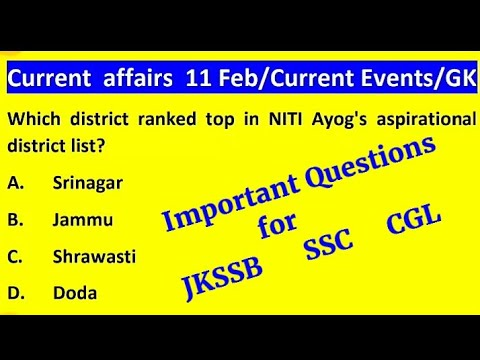 TOP CURRENT AFFAIRS | FEBRUARY 11 |current Events | GENERAL KNOWLEDGE 2021